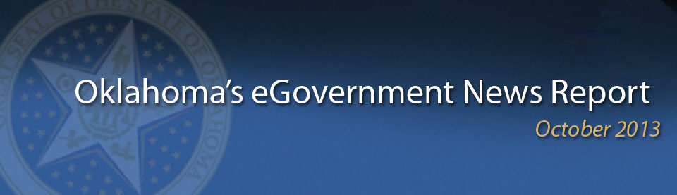October 2013 - Oklahoma eGovernment News Reports