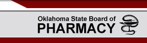 Oklahoma State Board of Pharmacy - Oklahoma State Board of Pharmacy