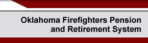 Oklahoma Firefighters Pension and Retirement System - Home