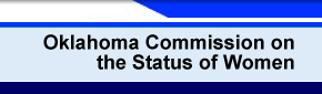 Oklahoma Commission on the Status of Women - Oklahoma Commission on the Status of Women Home